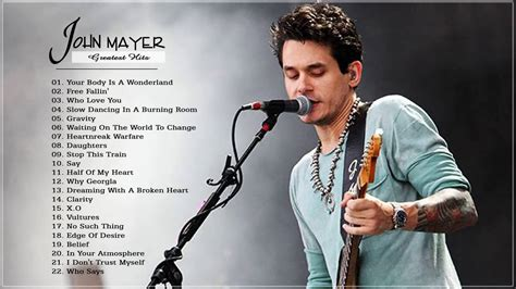 John Mayer Greatest Hits Collection HD HQ - YouTube